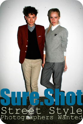 Sure.Shot Street Style Photographers Wanted - CLICK FOR MORE INFO!